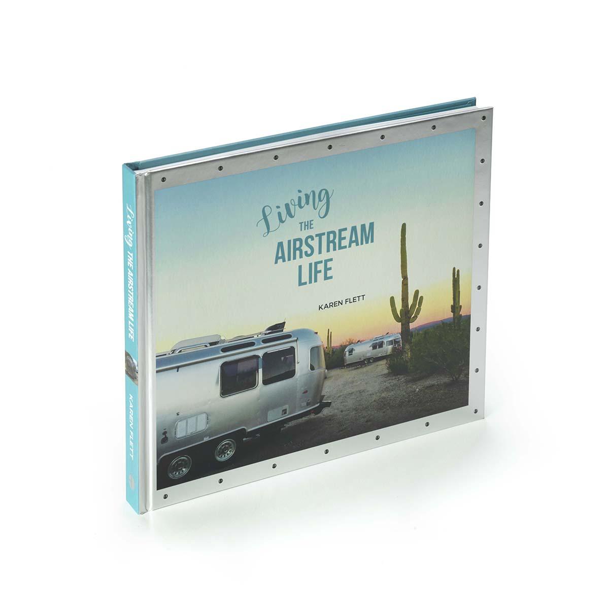 AIRMKT eCom PN 52431W-37 Living the Airstream Life by Karen Flett_42905 Original WEB
