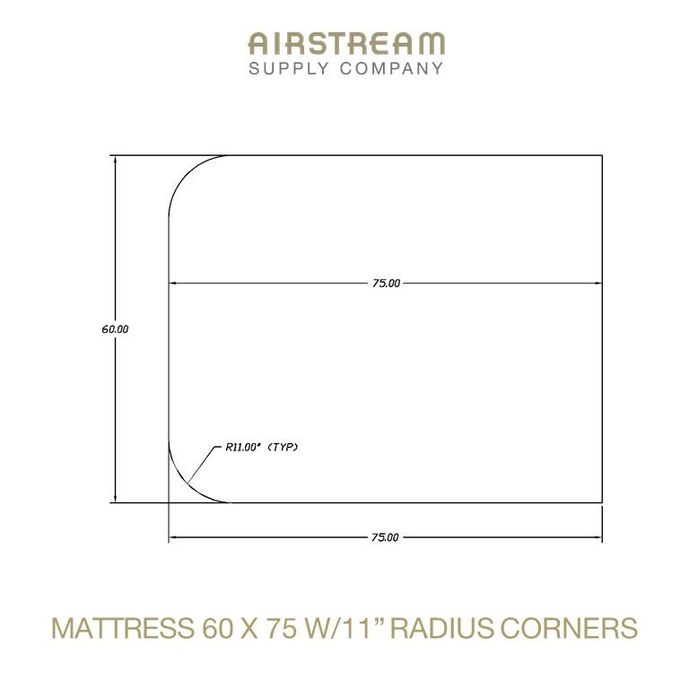 Airstream Custom Replacement Mattress 60 X 75 W11IN RADIUS CORNER